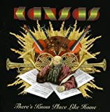 There S Know Place Like Home by Kansas