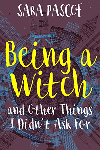 Being a Witch, and Other Things I Didn