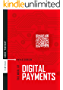 The World Of Digital Payments: Practical Course (FinTech)
