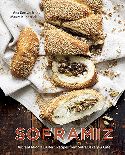 Soframiz: Vibrant Middle Eastern Recipes from Sofra Bakery and Cafe cover