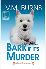 Bark If It's Murder Paperback