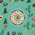 Fortune Cookie: Chocolate Box Girls, Book 6 Audiobook by Cathy Cassidy Narrated by Liam Jefford