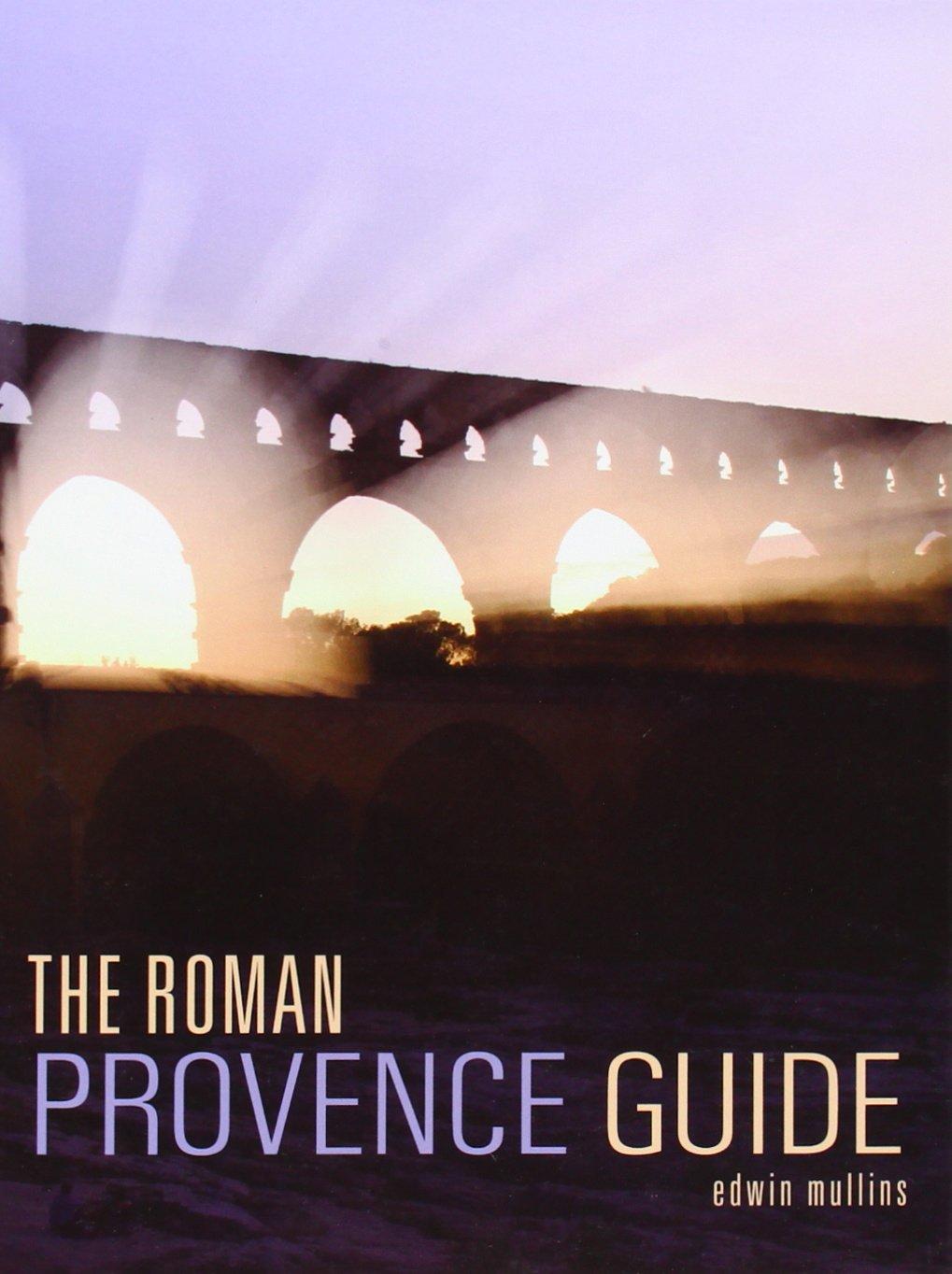 The Roman Provence Guide