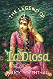 img - for The Legend of La Diosa book / textbook / text book