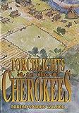 Torchlights to the Cherokees, Robert S. Walker, 093280795X