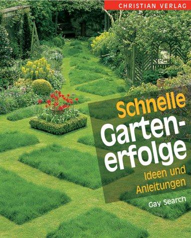Schnelle Gartenerfolge: Ideen und Anleitungen