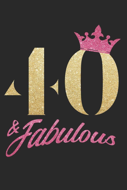 40 & Fabulous: cuadragésimo 40. Cumpleaños 1979 40 años ...