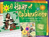 A Year of Celebrations: A Scrapbooking Bible Study for Women's Groups (Groups scripture scrapbooks)