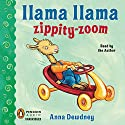 Llama Llama Zippity-Zoom! Audiobook by Anna Dewdney Narrated by Anna Dewdney