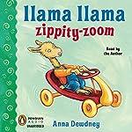 Llama Llama Zippity-Zoom!   Anna Dewdney