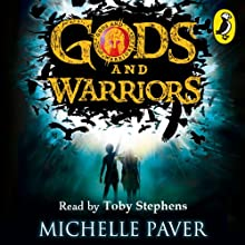 Gods and Warriors   Livre audio Auteur(s) : Michelle Paver Narrateur(s) : Toby Stephens