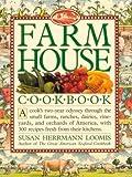 Farmhouse Cookbook, Susan Herrmann Loomis, 0894807722