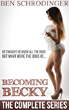 Becoming Becky : The Complete Series