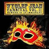 Carnival Vol. II (Memoirs of an Immigrant)