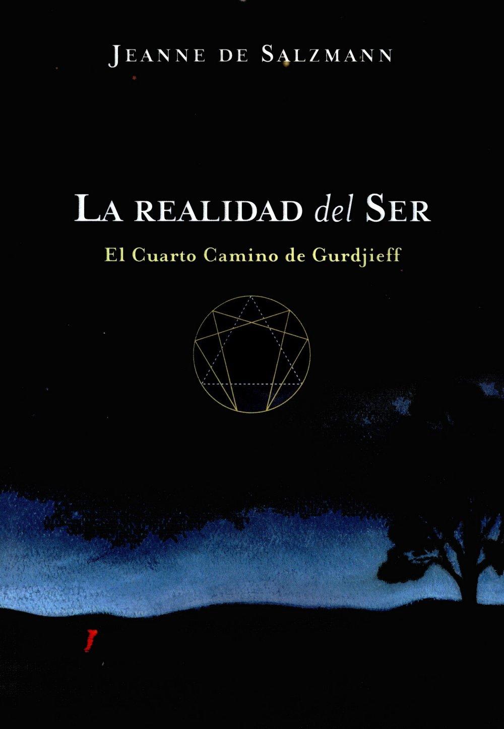 La Realidad Del Ser (Cuarto Camino): Amazon.es: Jeanne De Salzmann ...