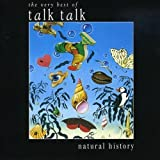 Natural History: The Very Best of Talk Talk by TALK TALK (2007-04-03)