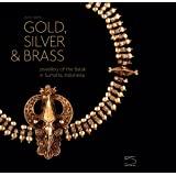 Gold Jewellery of the Indonesian Archipelago Amazonde Anne