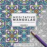 Meditative Mandalas (Lori's Mandala Coloring Book for Adults) (Volume 1)
