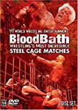 WWE: Bloodbath - Wrestlings Most Incredible Steel Cage Matches