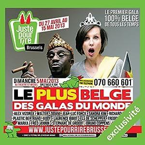 Le plus belge de tous les galas du monde Hörspiel