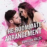 The Roommate Arrangement: The Arrangement, Book 2