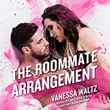 The Roommate Arrangement: The Arrangement, Book 2 Audiobook by Vanessa Waltz, Nelson Hobbs Narrated by Ava Erickson