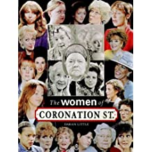 The Women of Coronation Street by Daran Little (October 09,1998)