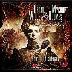 Tod der Königin (Oscar Wilde & Mycroft Holmes - Sonderermittler der Krone 4)