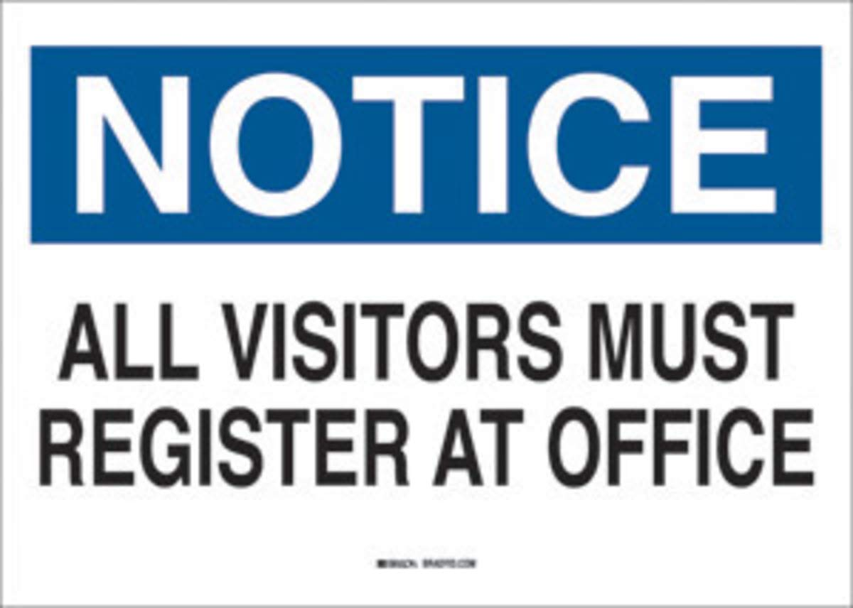 Brady 10'' X 14'' X 1/10'' Black/Blue On White .0984'' B-120 Fiberglass Security Sign''ALL VISITORS MUST REGISTER AT OFFICE''