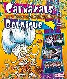 Carnaval et fêtes traditionelles en Belgique