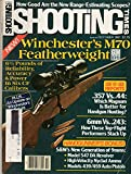 Shooting Times October 1981 Magazine WINCHESTER'S M70 FEATHERWEIGHT GUN TEST, 6 3/4 POUNDS OF RELIABILITY, ACCURACY & POWER IN SIX CF CALIBERS