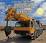 Las grúas / Cranes (En construcción / Construction Site) (Spanish and English Edition)
