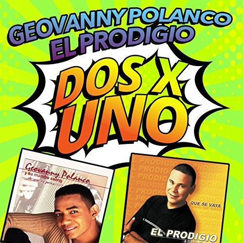 El Prodigio Stream or buy for $8.99 · Dos X Uno