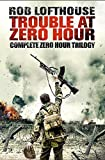 img - for Trouble at Zero Hour: Complete Zero Hour Trilogy book / textbook / text book