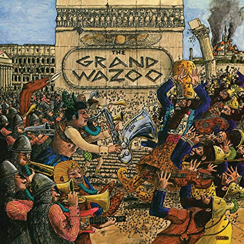 The Grand Wazoo (Best Frank Zappa Albums)