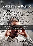Anxiety & Panic: Natural Therapy Exposed