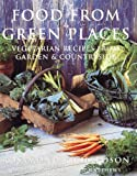 Food from Green Places, Rosamund Richardson, 0789204193