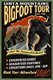 Lantern Press Uinta Mountains, Utah - Bigfoot Tour - Vintage Sign (9x12 Art Print, Wall Decor Travel Poster)