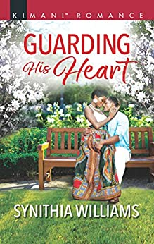 Guarding His Heart (Scoring for Love Book 3) by [Williams, Synithia]