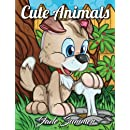 Cute Animals: An Adult Coloring Book with Fun, Easy, and Relaxing Coloring Pages (Perfect for Animal Lovers)