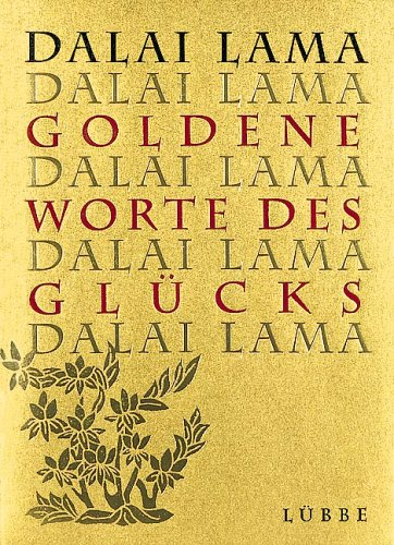 Goldene Worte des Glücks