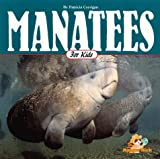 Manatees for Kids, Patricia Corrigan, 1559715391