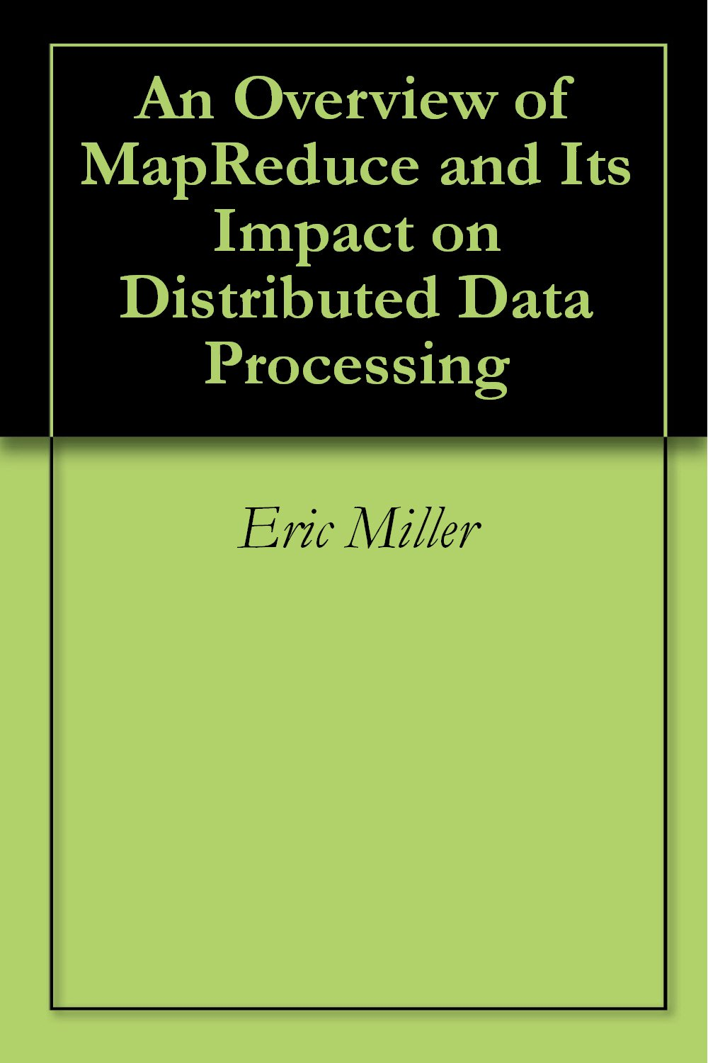 MapReduce  Impact Distributed Processing