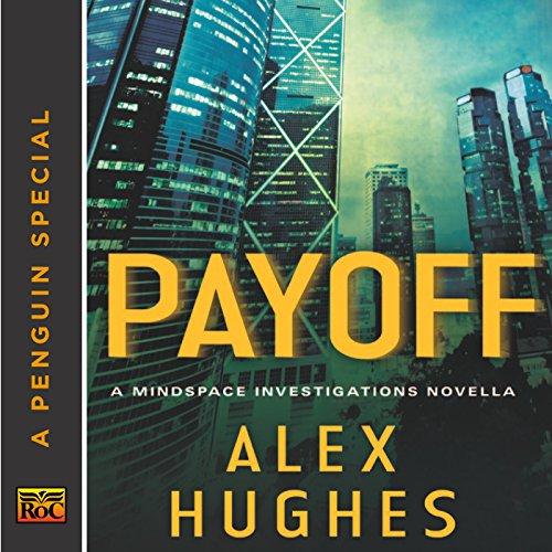 Payoff: A Mindspace Investigations Novella