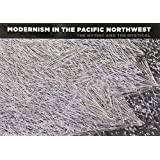 Modernism in the Pacific Northwest: The Mythic and the Mystical