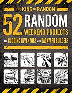 Book Cover: 52 Random Weekend Projects: For Budding Inventors and Backyard Builders