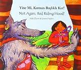 Not Again Red Riding Hood/Yine Mi, Kirmizi Baslikli Kiz!