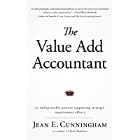 The Value Add Accountant: An Indispensable Partner Supporting Strategic Improvement Efforts