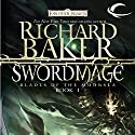 Swordmage: Forgotten Realms: Blades of the Moonsea, Book 1 Audiobook by Richard Baker Narrated by J. P. Linton