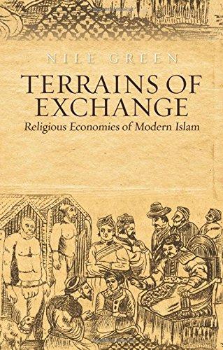 Terrains of Exchange: Religious Economies of Global Islam